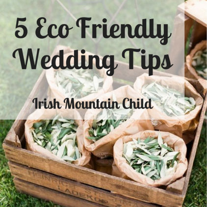 5 Eco Friendly Wedding Tips