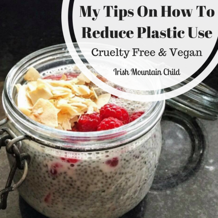 My Tips On How To Reduce Plastic Use