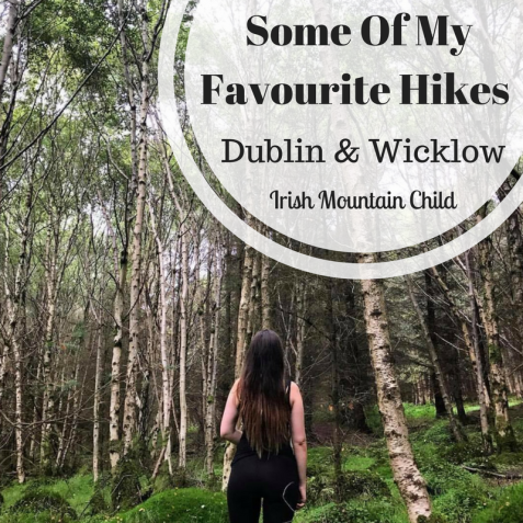 Some Of My Favourite Hikes In Dublin & Wicklow-2